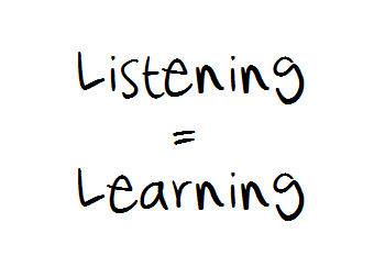 Listening=learning